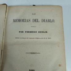 Libros antiguos: LIBRO MEMORIAS DEL DIABLO FEDERICO SOULIE ENVÍO INCLUIDO. Lote 295040943