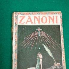 Libros antiguos: SIR EDUARDO BULWER LYTONN . ZANONI. NOVELA OCULTISTA. CASA EDITORIAL MAUCCI.. Lote 295044163