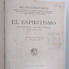 Libros antiguos: EL ESPIRITISMO / ARTHUR CONAN DOYLE.. Lote 295592248