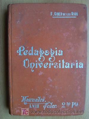 PEDAGOGIA UNIVERSITARIA, EDITORIAL SUCESORES DE MANUEL SOLER, Nº PÁGINAS 336 (Libros Antiguos, Raros y Curiosos - Ciencias, Manuales y Oficios - Pedagogía)