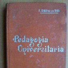 Libros antiguos: PEDAGOGIA UNIVERSITARIA, EDITORIAL SUCESORES DE MANUEL SOLER, Nº PÁGINAS 336. Lote 20650787