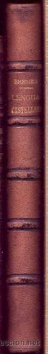 """Libros antiguos: """"Curso elemental de Lengua Castellana"""" y """"Ejercicios gramaticales"""". Alberto BRENES. - Foto 2 - 20925773"""
