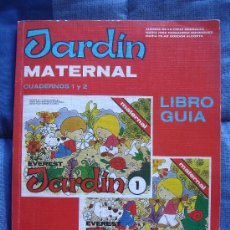 Libros antiguos: LIBRO GUIA JARDÍN MATERNAL - CUADERNOS 1 Y 2. Lote 18754134
