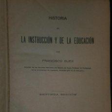 Libros antiguos: HISTORIA DE LA INSTRUCCIÓN Y DE LA EDUCACIÓN.(1918). Lote 26925160