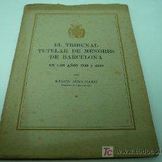 Libros antiguos: 11.-PEDAGOGIA-TRIBUNAL TUTELAR DE MENORES. Lote 170056009