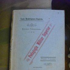 Libros antiguos: 1906 PEDAGOGIA MILITAR SUPERIOR RODRIGUEZ GARCIA. Lote 27023470