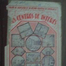 Alte Bücher - LOS CENTROS DE INTERÉS (1ª parte). XANDRI PICH, José. 1932. Yagües - 24166576