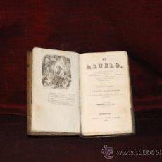 Libros antiguos: 0118- EL ABUELO.IMP BERGNES Y COMPAÑIA.1842. S/A. Lote 24331196