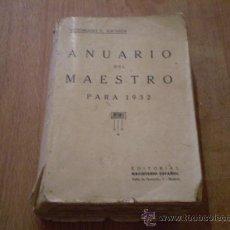 Libros antiguos: ANUARIO DEL MAESTRO PARA 1932. Lote 27234454