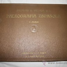 Libros antiguos: 1790- 'PALEOGRAFÍA ESPAÑOLA PRECEDIDA DE INTRODUCCIÓN SOBRE PALEOGRAFÍA LATINA'. Z. GARCÍA. 1923 . Lote 26680415