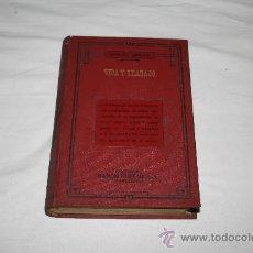 Libros antiguos: SINGULAR LIBRO ' VIDA Y TRABAJO' , DE SAMUEL SMILES , AÑO 1935. Lote 27304631