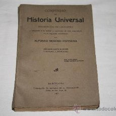 Libros antiguos: 1363- 'COMPENDIO DE HISTORIA UNIVERSAL' DISTRIBUIDO EN LECCIONES. POR A. MORENO 14ª ED 1917. Lote 27390454