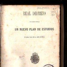 Libros antiguos: NUEVO PLAN DE ESTUDIOS PARA LA ISLA DE CUBA. 1863. IMPRENTA DEL GOBIERNO. LEER DESCRIPCION. Lote 28885262