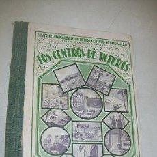 Libros antiguos: LOS CENTROS DE INTERÉS, SEGUNDO GRADO Y SEGUNDO AÑO DE ESTUDIOS-S/F.-JOSÉ XANDRI PICH. Lote 29031499