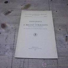 Libros antiguos: 1055.-BIBLIOGRAFIA DE J.MASSO TORRENTS. Lote 29137890