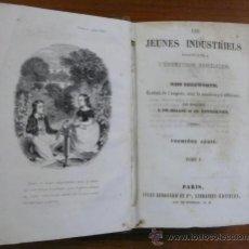 Libros antiguos: LES JEUNES INDUSTRIELS. FAISANT SUITE A L'ÉDUCATION FAMILIERÈ. VOL. I Y II EDGEWORTH, MARIA.. Lote 29367622