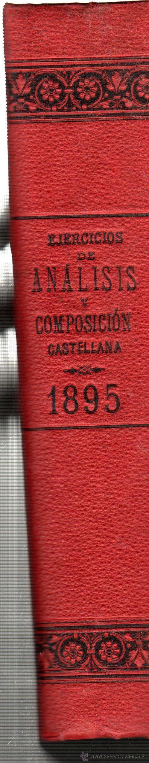 Libros antiguos: EJERCICIOS DE ANÁLISIS Y COMPOSICIÓN CASTELLANA,RICARDO GIRÓN SEVERINI,CÁDIZ,BENÍTEZ ESTUDILLO 1894 - Foto 2 - 30282654
