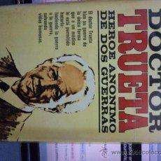 Libros antiguos: DOCTOR TRUETA HEROE ANONIMO DE DOS GUERRAS . Lote 30811644