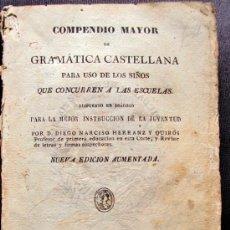 Libros antiguos: COMPENDIO MAYOR DE GRAMATICA CASTELLANA. HERRANZ Y QUIRÓS. 1838. PERGAMINO. Lote 31513865