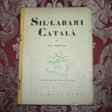 Libros antiguos: 0724- 'SIL·LABARI CATALÀ' PER PAU ROMEVA - 3ª EDICIÓ - PRIMERA PART - ED. PEDAGÒGICA 1935. Lote 31585748