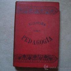 Libros antiguos: 1896,COMPENDIO DE PEDAGOGÍA TEÓRICO-PRÁCTICA :ALCÁNTARA GARCÍA, PEDRO DE .LIBRERÍA DE LA VIUDA DE HE. Lote 32269562