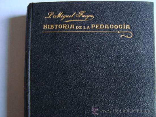 COMPENDIO DE HISTORIA DE LA PEDAGOGÍA.PENELLA Y BOSCH.BARCELONA.L.MIGUEL FARGA PRIMERA EDICION (Libros Antiguos, Raros y Curiosos - Ciencias, Manuales y Oficios - Pedagogía)