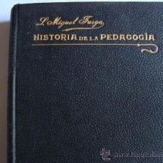 Libros antiguos: COMPENDIO DE HISTORIA DE LA PEDAGOGÍA.PENELLA Y BOSCH.BARCELONA.L.MIGUEL FARGA PRIMERA EDICION. Lote 32659416