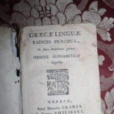 Libros antiguos: 0427- 'GRAECAE LINGUAE RADICES PRAECIPUAE' - GENEVE APUD HAEREDES CRAMER & PHILIBERT - 1741. Lote 32718304