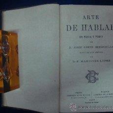 Libros antiguos: ARTE DE HABLAR. EN PROSA Y EN VERSO. POR JOSEF GOMEZ HERMOSILLA.1883.. Lote 33569509