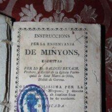 Libros antiguos: 'INSTRUCCIONS PER LA ENSENYANSA DE MINYONS'. BALDIRI REXACH. NARCÍS OLIVA ESTAMPER. GERONA 1748. S-B. Lote 34452807