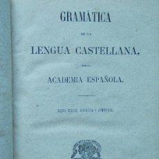 Libros antiguos: GRAMATICA DE LA LENGUA CASTELLANA POR LA ACADEMIA ESPAÑOLA - ANALOGIA, SINTAXIS, PROSODIA, ... 1874 . Lote 34558816