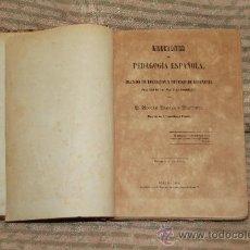 Libros antiguos: 2146- LECCIONES DE PEDAGOGIA ESPAÑOLA. ADRIAN LARREA Y MARTINEZ. IMP. TIMOTEO 1884.. Lote 34733823