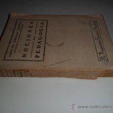 Libros antiguos: NOCIONES DE PEDAGOGÍA - ADOLFO MAILLO GARCÍA (1935). Lote 38398918