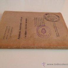 Libros antiguos: PAIDOTECNIA ESPECIALMENTE EN LO QUE SE REFIERE A LOS NIÑOS ANORMALES (1916). Lote 38445755