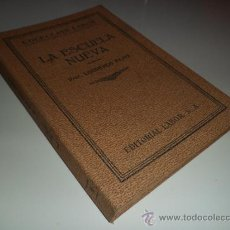 Libros antiguos: LA NUEVA ESCUELA - ENRIQUE DE LEGUINA (1933). Lote 38471109