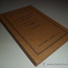 Libros antiguos: LA EDUCACIÓN ACTVA - J. MALLART Y CUTÓ (1931). Lote 38471134
