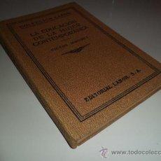 Libros antiguos: LA EDUCACIÓN DE LA MUJER CONTEMPORÁNEA - VÍCTOR MIRGUET (1933). Lote 38471166