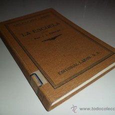 Libros antiguos: LA ESCUELA - J. J. FINDLAY (1928). Lote 38471226