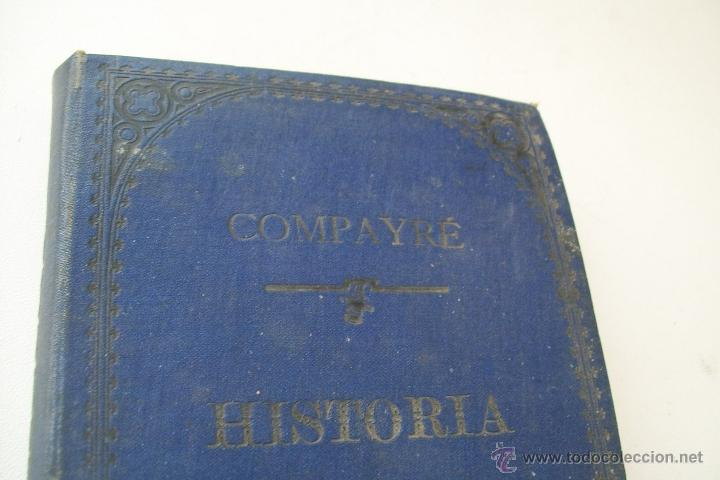 Libros antiguos: HISTORIA DE LA PEDAGOGÍA- GABRIEL COMPAYRÉ-S/F-HERNANDO Y Cª. IMPRESOR LIBRERO DE LA REAL- - Foto 3 - 39885017