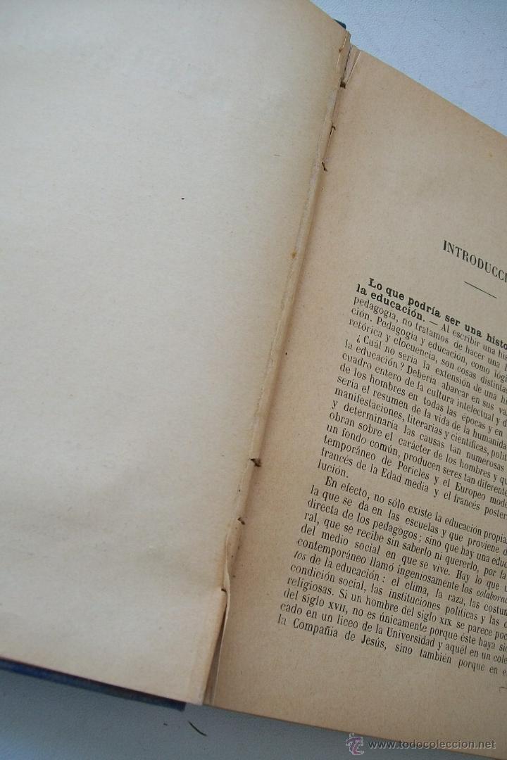 Libros antiguos: HISTORIA DE LA PEDAGOGÍA- GABRIEL COMPAYRÉ-S/F-HERNANDO Y Cª. IMPRESOR LIBRERO DE LA REAL- - Foto 5 - 39885017