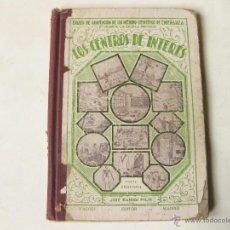 Alte Bücher - LOS CENTROS DE INTERES. JOSE XANDRI PICH 1932. SEGUNDA PARTE - 56230037