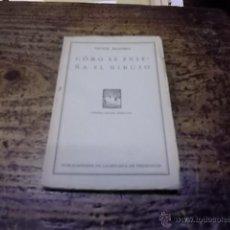 Libros antiguos: 3152.- PEDAGOGIA-COMO SE ENSEÑA EL DIBUJO-VICTOR MASRIERA. Lote 41721256