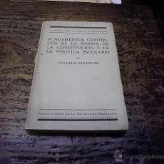 Libros antiguos: 3152.- PEDAGOGIA-FUNDAMENTOS CIENTIFICOS DE LA TEORIA DE LA CONSTITUCION Y DE LA POLITICA ESCOLARES. Lote 41721362