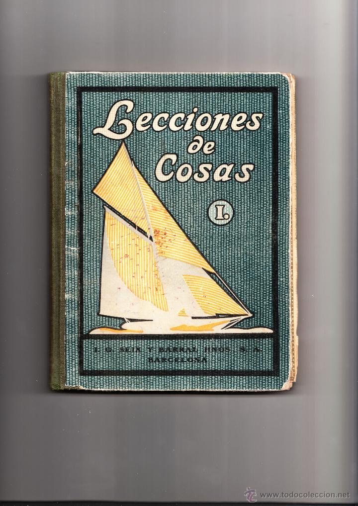 LECCIONES DE COSAS C. B. NUALART LIBRO PRIMERO TERCERA EDICIÓN SEIX BARRAL BARCELONA 1928 (Libros Antiguos, Raros y Curiosos - Ciencias, Manuales y Oficios - Pedagogía)