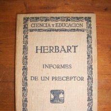 Libros antiguos: HERBART. INFORMES DE UN PRECEPTOR. Lote 42195128