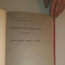 Libros antiguos: RESEÑA HISTORICA DEL INSTITUTO DE JOVELLANOS DE GIJON - LAMA Y LEÑA - MINERÍA NAÚTICA. Lote 43156679