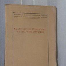 Libros antiguos: LA UNIVERSIDAD INTERNACIONAL DE VERANO EN SANTANDER.(1935). Lote 43485938