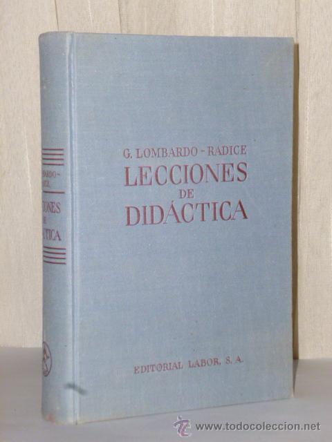 LECCIONES DE DIDÁCTICA Y RECUERDOS DE EXPERIENCIA DOCENTE (Libros Antiguos, Raros y Curiosos - Ciencias, Manuales y Oficios - Pedagogía)