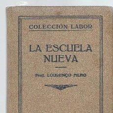 Libros antiguos: LA ESCUELA NUEVA, LOURENCO FILHO, LABOR, BIBLIOTECA DE INICIACIÓN CULTURAL. Lote 43609413