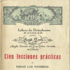 Libros antiguos: LIBRO DE ORIENTACIÓN ESCOLAR, CIEN LECCIONES PRÁCTICAS. Lote 43638145